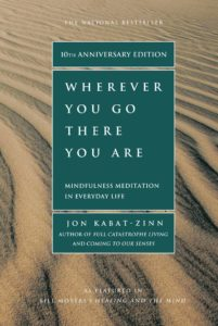 Meditation Book Wherever You Go There You Are